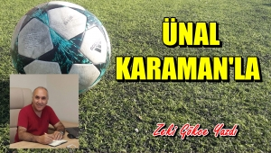 Ünal Karaman'la