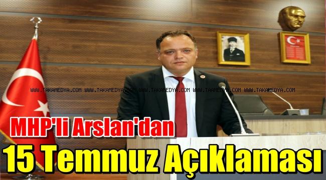 MHP'li Arslan '15 Temmuz şeytanın darbe girişimidir