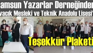 Samsun Yazarlar Derneğinden Ayvacık Mesleki ve Teknik Anadolu Lisesi'ne Teşekkür Plaketi