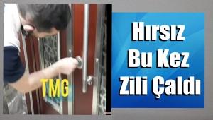 Görüntülü Haber/ Güngören'de Hırsız Bu Kez Zili Çaldı
