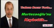 Turgay Murtezaoğlu Hayatını Kaybetti