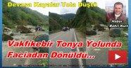 Trabzon'da Dev Kayalar Yola Düştü Faciadan Dönüldü
