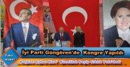 İYİ PARTİ GÜNGÖREN'DE KONGRE 'BAŞKAN AYHAN KURT'
